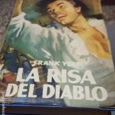 Libros de segunda mano: LA RISA DEL DIABLO - FRANK YERBI - COLECCIÓN GOLIAT - PLANETA - 3ª EDICIÓN 1958. Lote 169325704