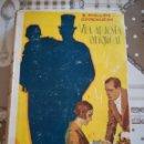 Libros de segunda mano: UNA APUESTA ORIGINAL - E. PHILLIPS OPPENHEIM - 1947. Lote 169337032