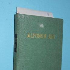 Libros de segunda mano: ALFONSO XIII (EL REY CABALLERO). LUARD, RENE. ED. AHR. BARCELONA 1958. Lote 169388100