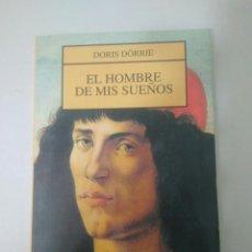 Libros de segunda mano: EL HOMBRE DE MIS SUEÑOS DORIS DORRIE. EDITORIAL JUVENIL VER FOTOS. Lote 169411922