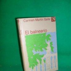 Libros de segunda mano: EL BALNEARIO, CARMEN MARTÍN GAITE, ED. DESTINO. Lote 169443288