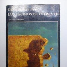 Libros de segunda mano: LOS VECINOS DE ENFRENTE. GEORGES SIMENON. COLECCIÓN ANDANZAS. TUSQUETS.. Lote 169639016
