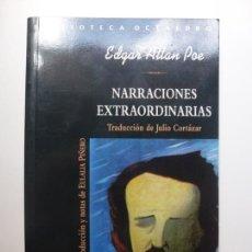 Libros de segunda mano: NARRACIONES EXTRAORDINARIAS. EDGAR ALLAN POE. BIBLIOTECA OCTAEDRO.. Lote 169639492