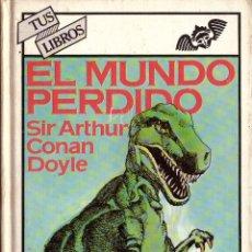 Livres d'occasion: EL MUNDO PERDIDO - SIR ARTHUR CONAN DOYLE; ANAYA, TUS LIBROS, Nº 9. Lote 169766068