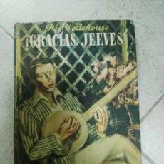 Libros de segunda mano: WODEHOUSE : GRACIAS, JEEVES (LAURO, 1945) . Lote 170034628