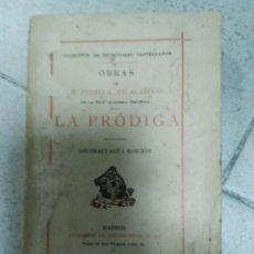 Libros de segunda mano: LA PRÓDIGA. PEDRO A. DE ALARCÓN. SUCESORES DE RIVADENEYRA. MADRID. 1930. Lote 170037648