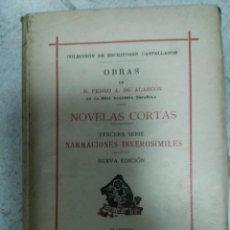 Libros de segunda mano: PEDRO ANTONIO DE ALARCÓN // NOVELAS CORTAS // TERCERA SERIE: NARRACIONES INVEROSÍMILES // 1929. Lote 170037688