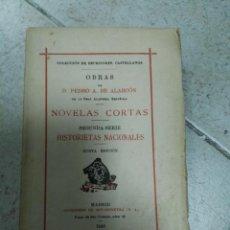 Libros de segunda mano: 1930 - PEDRO ANTONIO DE ALARCÓN: NOVELAS CORTAS. HISTORIETAS NACIONALES . Lote 170037760