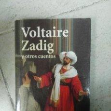 Libros de segunda mano: ZADIG Y OTROS CUENTOS VOLTAIRE. Lote 170038632