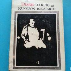 Libros de segunda mano: EL DIARIO SRCRETO DE NAPOLEÓN BONAPARTE . LO DUCA . ED.SAGITARIO .1769-1869 .PRÓLOGO DE JEAN COCTEAU. Lote 170061522
