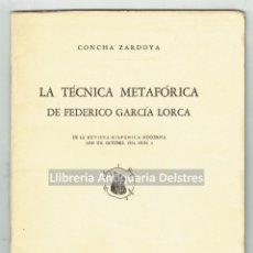 Libros de segunda mano: [DEDICADO] ZARDOYA, CONCHA. LA TECNICA METAFÓRICA DE FEDERICO GARCÍA LORCA. . Lote 170169340