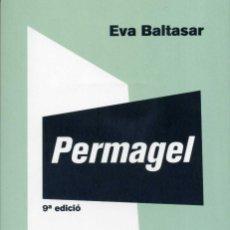 Libros de segunda mano: EVA BALTASAR - PERMAGEL. Lote 170295768