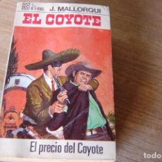 Libros de segunda mano: EL COYOTE Nº 27 EL PRECIO DEL COYOTE. J. MALLORQUI. 1968. Lote 170312868