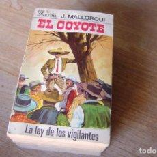 Libros de segunda mano: EL COYOTE Nº 28 LA LEY DE LOS VIGILANTES. J. MALLORQUI. 1968. Lote 170312916