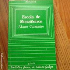 Libros de segunda mano: ESCOLA DE MENCIÑEIROS ALVARO CUNQUEIRO VIGO EDITORIAL GALAXIA BIBLIOTECA GALEGA EN BUEN ESTADO. Lote 170358576