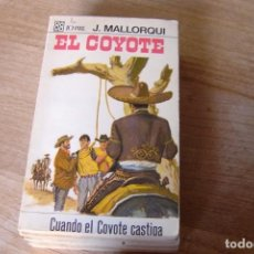 Libros de segunda mano: EL COYOTE Nº 34 CUANDO EL COYOTE CASTIGA. J. MALLORQUI. 1968. Lote 170364784