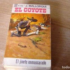 Libros de segunda mano: EL COYOTE Nº 35 EL JINETE ENMASCARADO. J. MALLORQUI. 1968. Lote 170364868