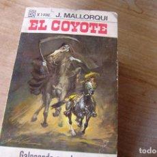 Libros de segunda mano: EL COYOTE Nº 40 GALOPANDO CON LA MUERTE J. MALLORQUI. 1968. Lote 170365648