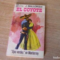 Libros de segunda mano: EL COYOTE Nº 91 GALOPANDO CON LA MUERTE J. MALLORQUI. 1970. Lote 170365804