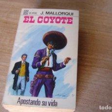 Libros de segunda mano: EL COYOTE Nº 96 APOSTANDO SU VIDA. J. MALLORQUI. 1970. Lote 170366564