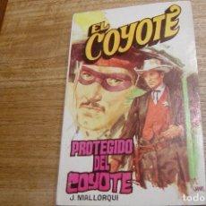 Libros de segunda mano: EL COYOTE Nº 121 PROTEGIDO DEL COYOTE. J. MALLORQUI. 1975. Lote 170386889