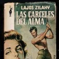Libros de segunda mano: LAS CÁRCELES DEL ALMA, LAJOS ZILAHY. Lote 170472521