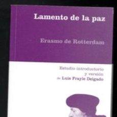 Libros de segunda mano: LAMENTO DE LA PAZ, ERASMO DE ROTERDAM. Lote 170472533