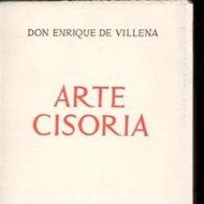 Libros de segunda mano: ARTE CISORIA, ENRIQUE DE VILLENA. Lote 170472709
