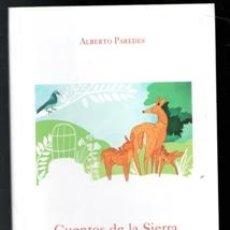 Libros de segunda mano: CUENTOS DE LA SIERRA, ALBERTO PAREDES. Lote 170473805