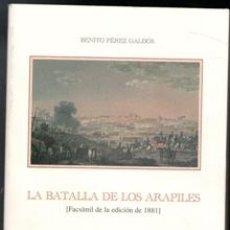Libros de segunda mano: LA BATALLA DE LOS ARAPILES, BENITO PÉREZ GALDÓS. FÁCSIMIL 1881. Lote 170473813