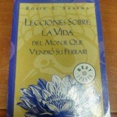 Libros de segunda mano: LECCIONES SOBRE LA VIDA DEL MONJE QUE VENDIÓ SU FERRARI - ROBIN S. SHARMA. Lote 170562036