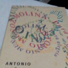 Libros de segunda mano: RXX___NUEVO PRECINTADO /PURA ALEGRIA/DE ANTONIO MUÑOS MOLINAIDE APROX13X21CM,. Lote 170571800