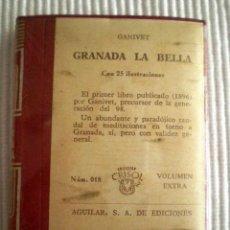 Libros de segunda mano: GRANADA LA BELLA (A. GANIVET) CRISOLÍN 018. 1962. PRECINTO DE ORIGEN. Lote 170663312