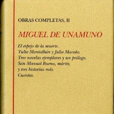 Libros de segunda mano: UNAMUNO. OBRAS COMPLETAS, II. BIBLIOTECA CASTRO . Lote 170878960