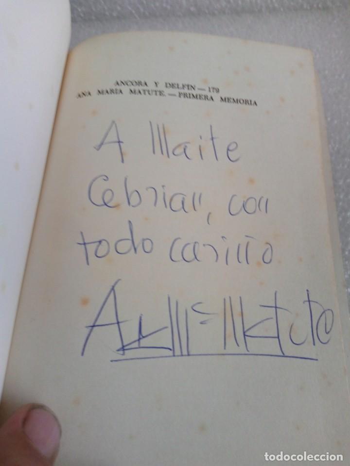 FIRMADO Y DEDICADO - FIRMA Y DEDICATORIA DE LA AUTORA: ANA MARIA MATUTE PRIMERA MEMORIA (Libros de Segunda Mano (posteriores a 1936) - Literatura - Narrativa - Otros)