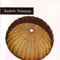 Libros de segunda mano: ANDRÉS NEUMAN, EL ÚLTIMO MINUTO, CUENTOS, PÁGINAS DE ESPUMA. Lote 210542112