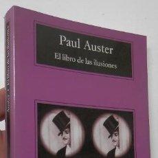 Libros de segunda mano: EL LIBRO DE LAS ILUSIONES - PAUL AUSTER. Lote 171034480