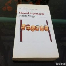 Libros de segunda mano: MANUEL LEGUINECHE. MADRE VOLGA. ED. SEIX BARRAL, 2003. Lote 171052187