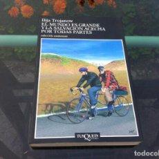 Libros de segunda mano: ILIJA TROJANOW. EL MUNDO ES GRANDE Y LA SALVACIÓN ACECHA POR TODAS PARTES. ED. TUSQUETS, 1998. Lote 171052885
