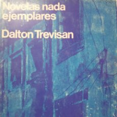 Libros de segunda mano: DALTON TREVISAN -NOVELAS NADA EJEMPLARES -. Lote 171061020