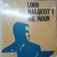 Libros de segunda mano: TOM STOPPARD -LORD MALQUIST Y MR .MOON . Lote 171061133