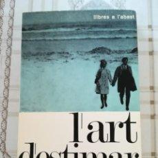Libros de segunda mano: L'ART D'ESTIMAR - ERICH FROMM - EN CATALÀ. Lote 171134590