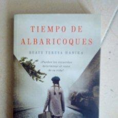 Libros de segunda mano: TIEMPO DE ALBARICOQUES. BEATE TERESA HANIKA. Lote 171233570
