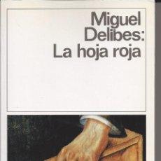 Libros de segunda mano: LA HOJA ROJA.MIGUEL DELIBES. DESTINOLIBRO 151. Lote 171321437