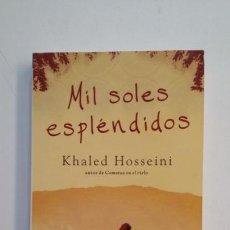 Libros de segunda mano: MIL SOLES ESPLÉNDIDOS. - KHALED HOSSEINI. TDK396. Lote 171355600