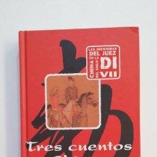 Libros de segunda mano: TRES CUENTOS CHINOS. ROBERT VAN GULIK. EDHASA. TDK395. Lote 171386852