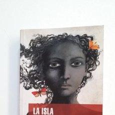 Libros de segunda mano: LA ISLA BAJO EL MAR. - ISABEL ALLENDE. TDK395. Lote 171387429