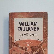 Libros de segunda mano: EL VILLORRIO. WILLIAM FAULKNER. NARRATIVA ACTUAL RBA. TDK395. Lote 171388103