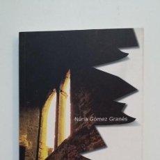 Libros de segunda mano: EL SILENCIO ROTO. - NÚRIA GÓMEZ GRANÉS. TDK394. Lote 171439882