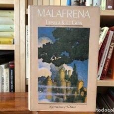 Libros de segunda mano: MALAFRENA. URSULA K LE GUIN EDHASA 1985 , NOVELA . Lote 171453230